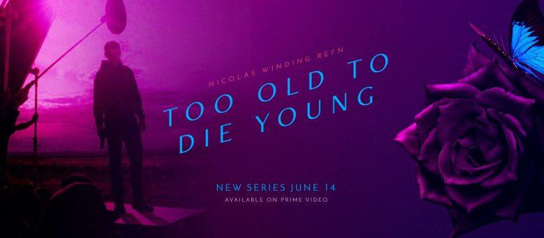 Digne de vos pires cauchemars : Too Old to die young, série de Nicolas Winding Refn
