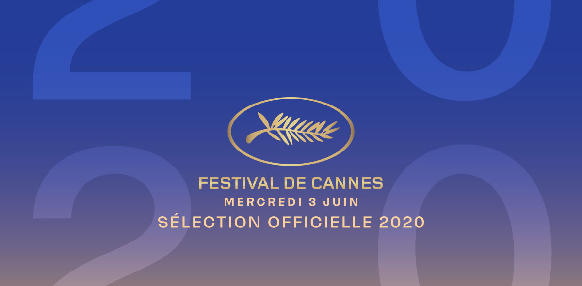 La sélection officielle du Festival de Cannes 2020